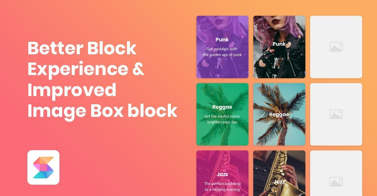 Better Block Experience & Improved Image Box Block