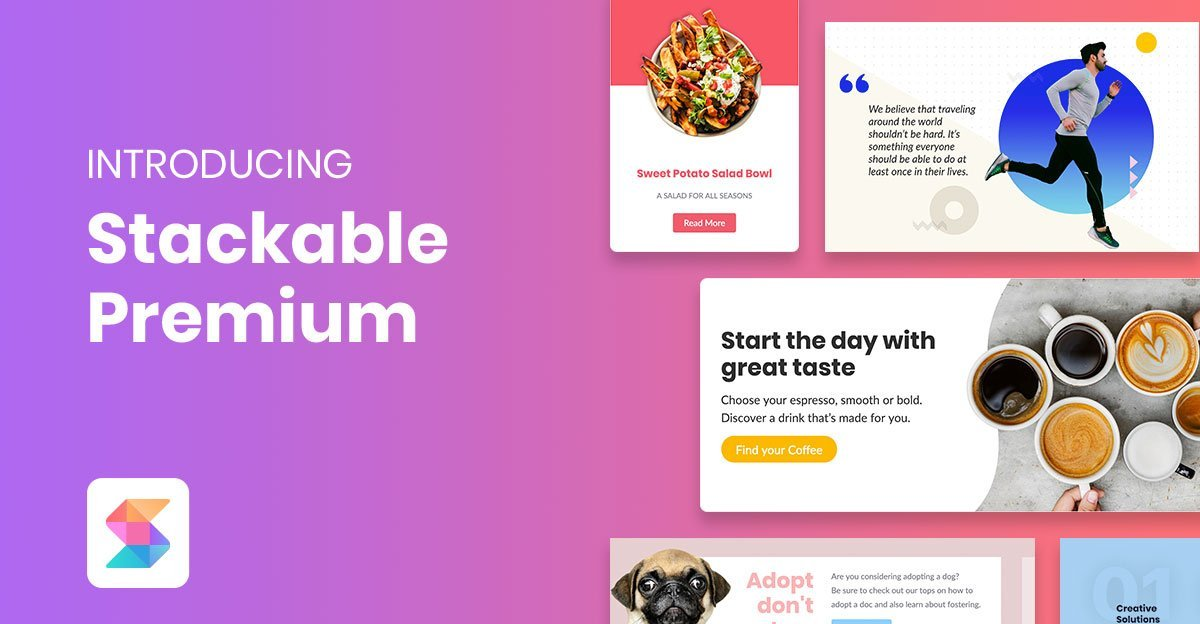 Introducing Stackable Premium