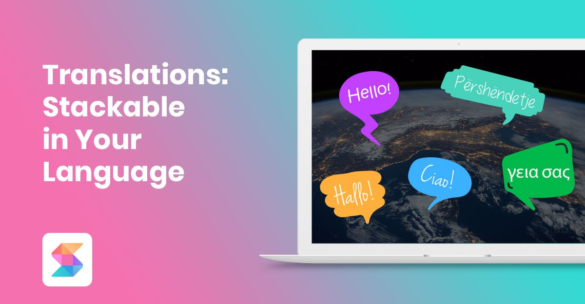 Translations: Stackable in Your Language