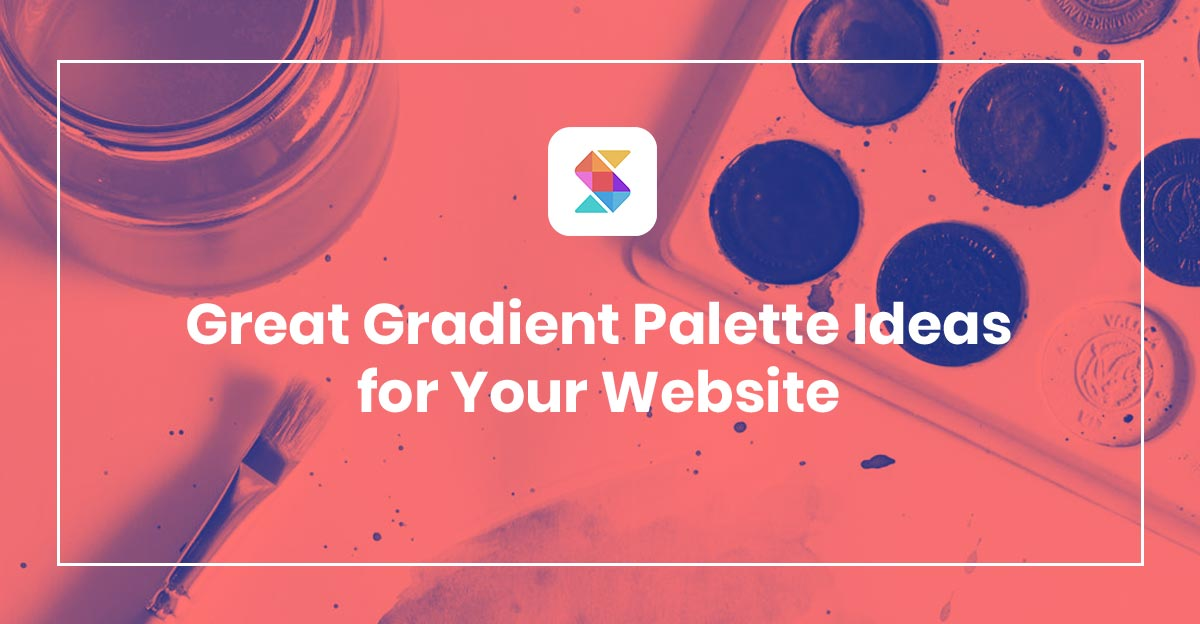 Great Gradient Palette Ideas for Your Website