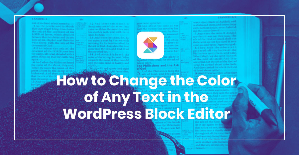 How to Change the Color of Any Text in the WordPress Block Editor (Gutenberg)