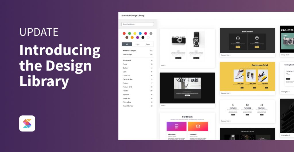 Introducing the Design Library and New Block Designs