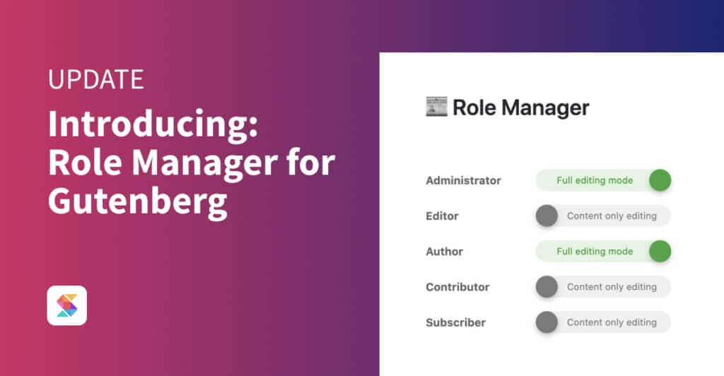 Introducing: Role Manager for Gutenberg
