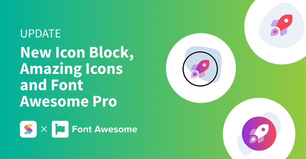New Icon Block, Amazing Icons and Font Awesome Pro